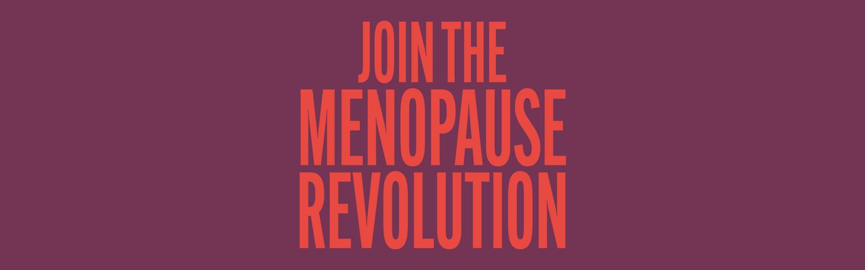 join the menopause revolution