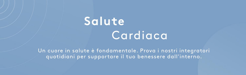 Salute Cardiaca | Myvitamins