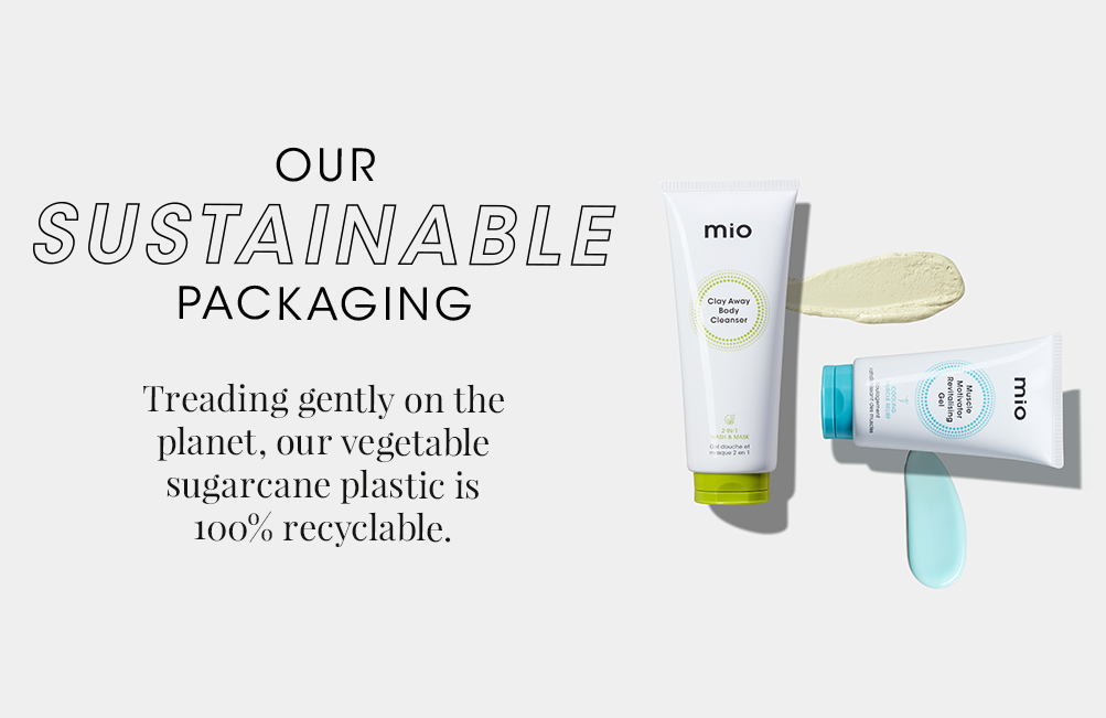 Our sustainable packaging. Treading gently on the planet, our vegetable sugarcane plastic is 100% recyclable.