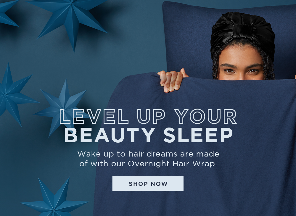 Level up your beauty sleep. Shop now