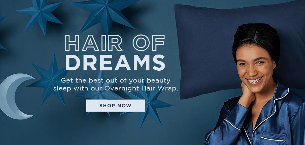 Hair of dreams click to shop