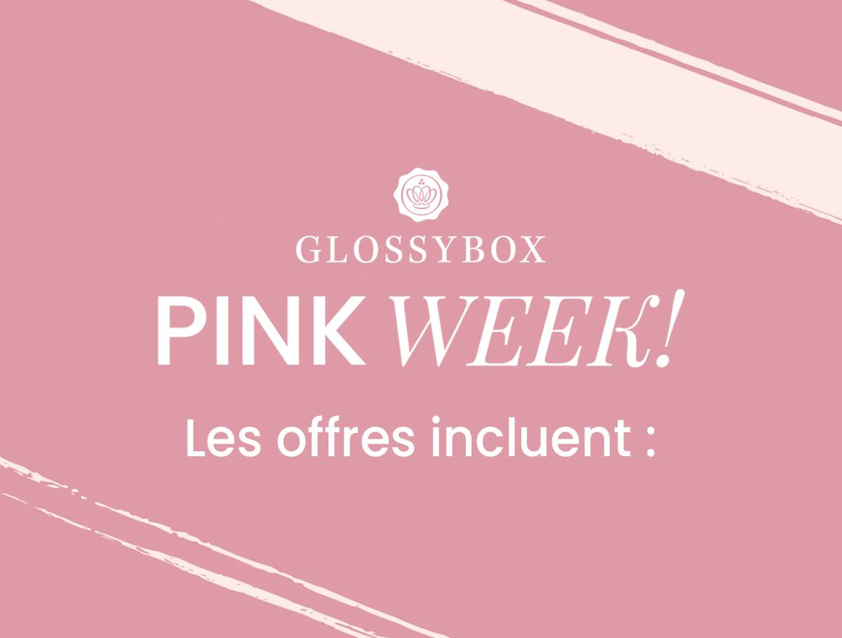 GLOSSYBOX Pink Week IS HERE