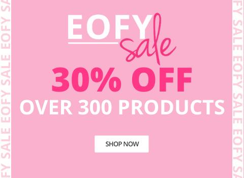 30% OFF - EOFY SALE