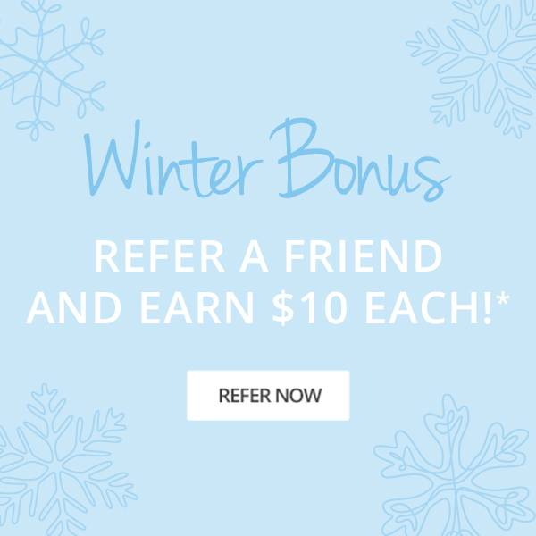 Refer a friend and earn $10 each