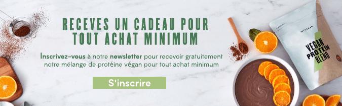 Inscrivez-vous à notre newsletter pour recevoir gratuitement notre mélange de protéine végan pour tout achat minimum