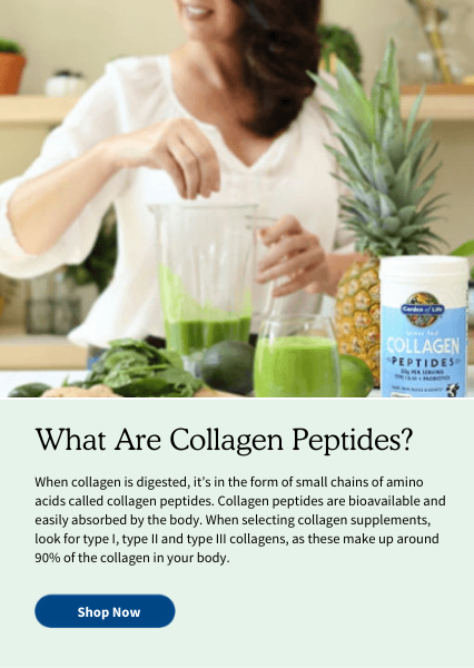 What Are Collagen Peptides? When collagen is digested, it's in the form of small chains of amino acids called collagen peptides. Collagen peptides are bioavailable and easily absorbed by the body. When selecting collagen supplements, look for type I, type II and type III collagens, as these make up around 90% of the collagen in your body.