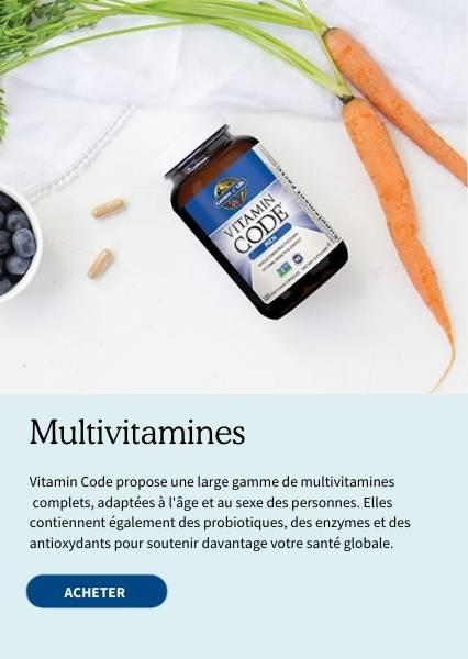 Multivitamines. Vitamin Code propose une large gamme de multivitamines complets, adaptées à l'age et au sexe des personnes. Elles contiennent également des probiotiques, des enzymes et des antioxydants pour soutenir davantage votre santé globale.