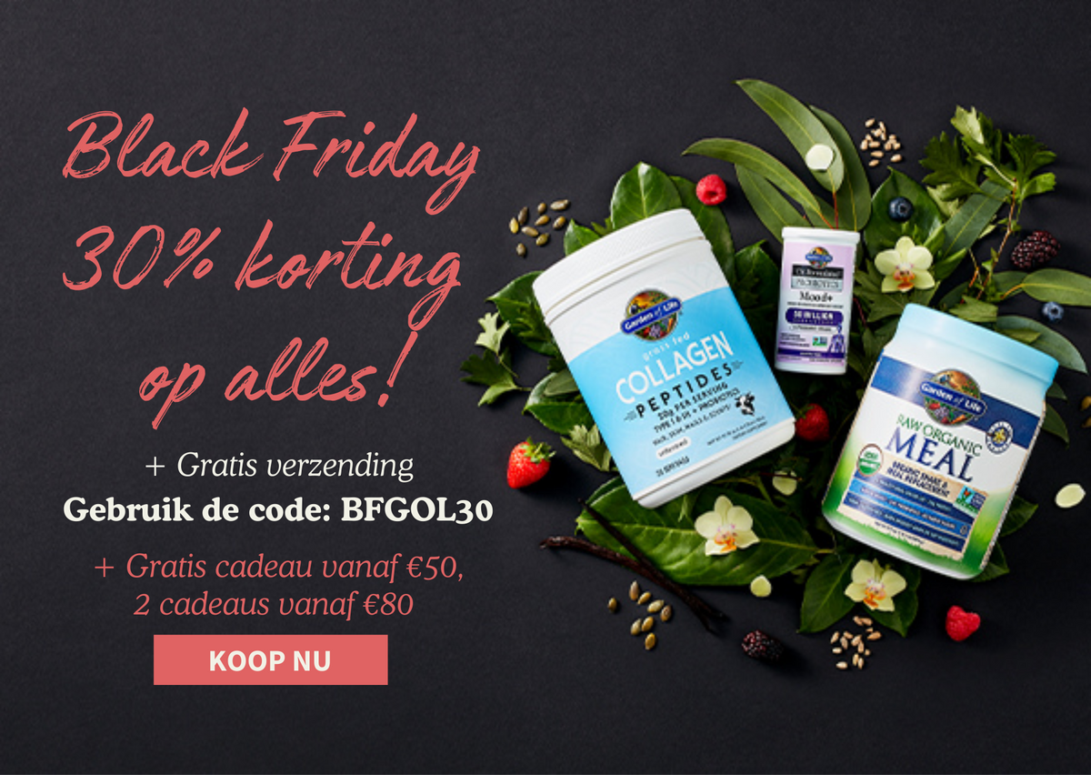 Black Friday bij Garden of Life - 30% Korting plus een gratis cadeau bij bestding vanaf €50 en €80
