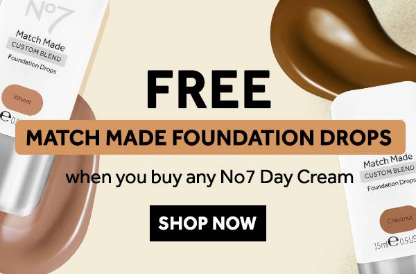 Free Match Made Foundation Drops when you buy any No7 Day Cream