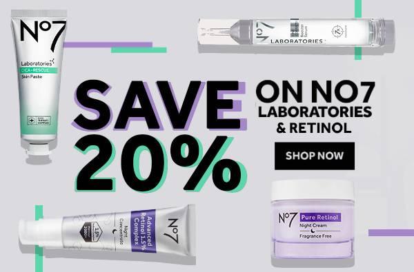 Save 20 percent on No7 Laboratories and Retinol