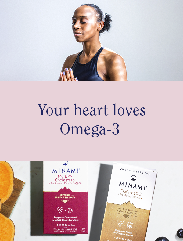 Support your heart with Minami Omega-3 supplements