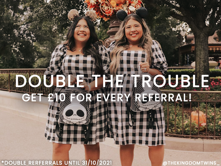 Double the Trouble! Get £10 for every referral made between now and Halloween