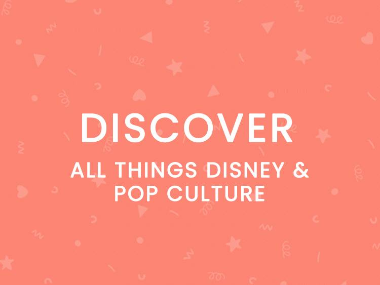 Discover all things Disney and pop culture