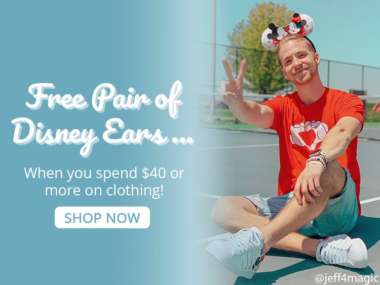Free pair of Disney ears when you spend $40 or more on clothing