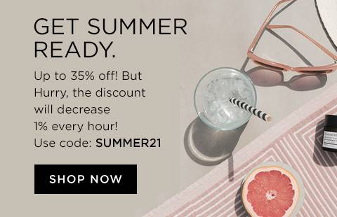 Up to 35 percent off all your summer essentials limited time only