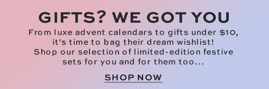 gifts? we got you