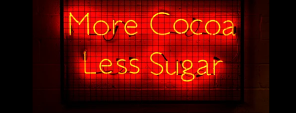 More Cocoa Less Sugar