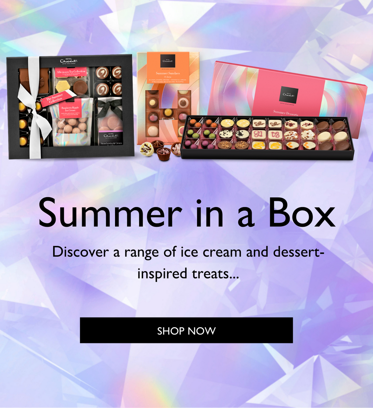 Summer in a box. Discover a range of ice cream and dessert-inspired treats...