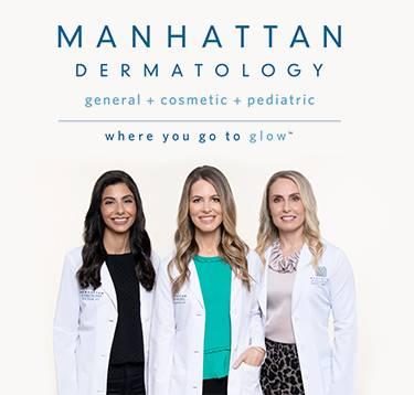 Manhattan Dermatology general cosmetic pediatric. where you go to glow