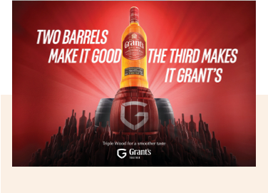 Two barrels make it good, the third makes it Grant's.