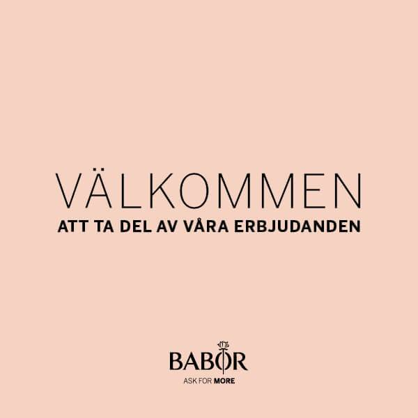Babor. Ask for more.