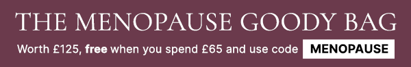 the menopause goody bag - worth £125, free when you spend £65 and use code MENOPAUSE