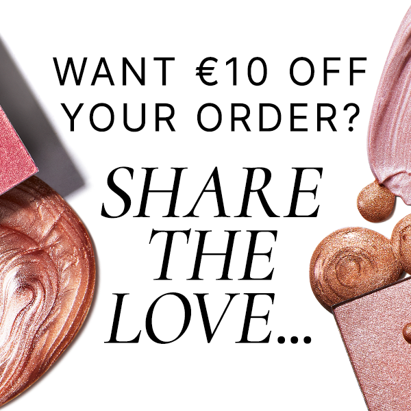 Want €10 off your order? Share the love...