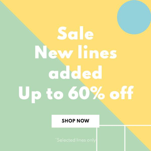 SALE NOW ON - Up to 60% off