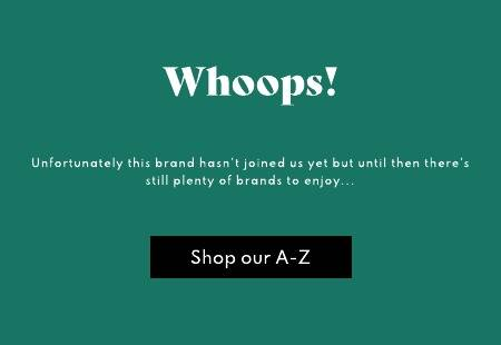 Unfortunately we don't stock this brand. Shop our Brand A-Z.