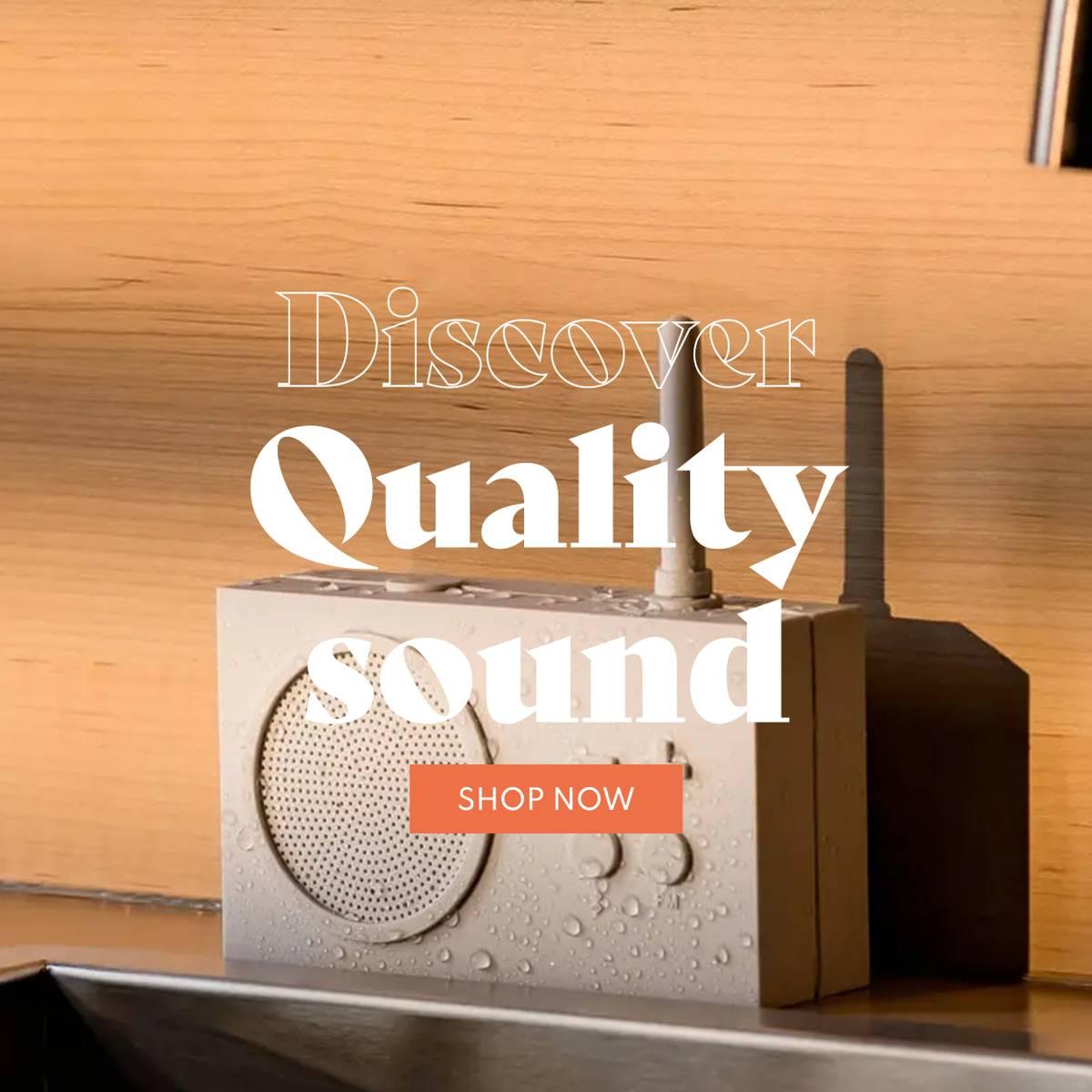Quality sound - Audio