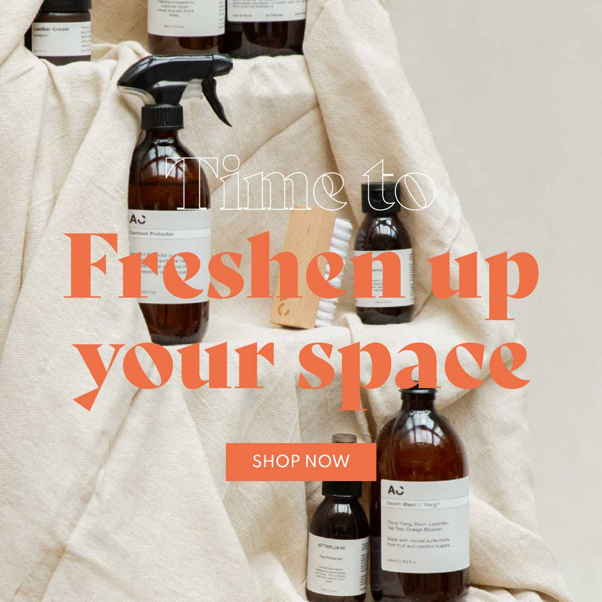 Cleaning & storage - Freshen your space