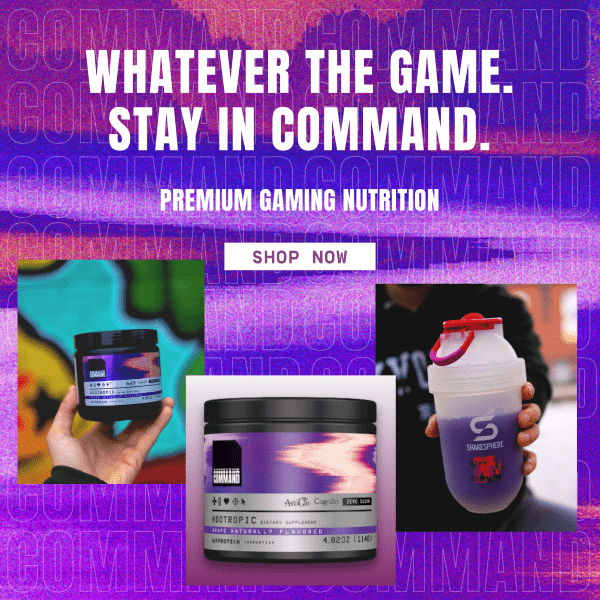 Whatever the Game. Stay in Command. Premium Gaming Nutrition. Shop Now.