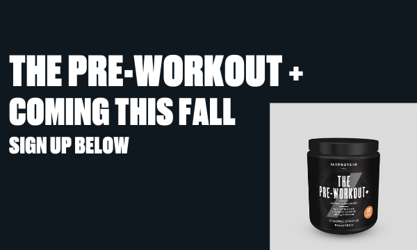 COMING SOON - THE Pre-Workout+