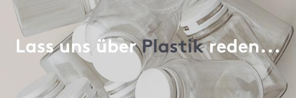 Lass uns über Plastik reden I Myvitamins