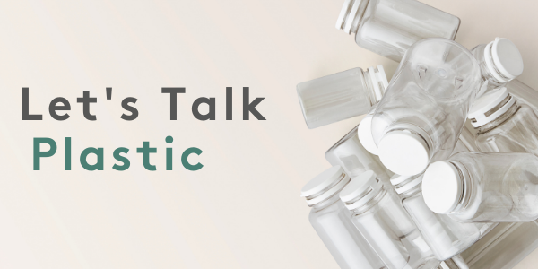 Let's Talk Plastic I Myvitamins