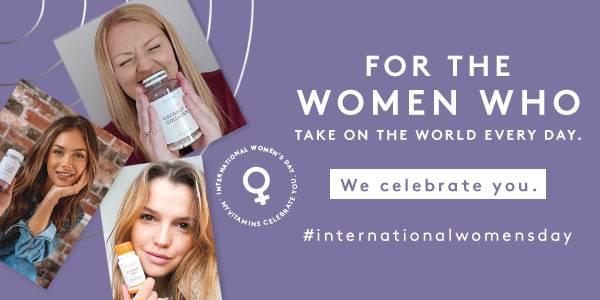 International Women's Day   Myvitamins