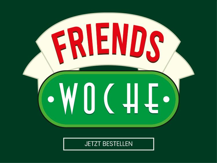 Friends Woche
