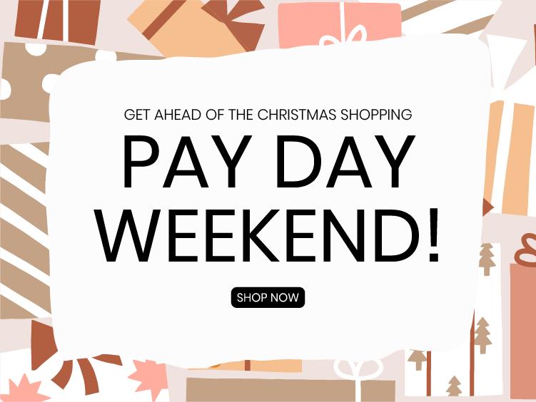 PayDay Weekend