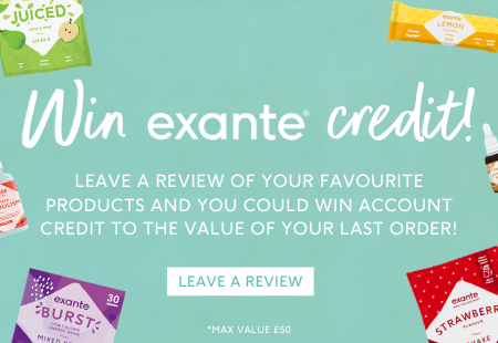 Review your favourite exante products and you could win exante credit to the value of your last order!
