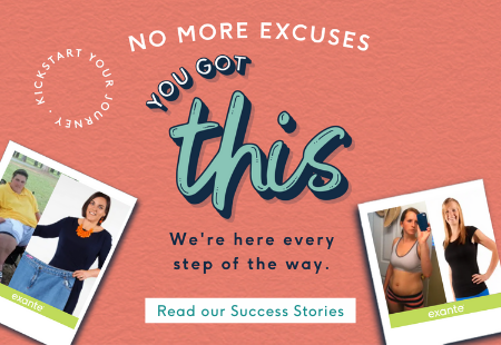 No more excuses, you got this. We're here every step of the way. Shop now