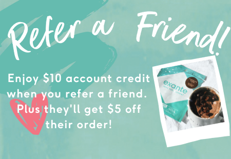 Refer a Friend! Enjoy $10 account credit when you refer a friend. Plus they'll get $5 off their order