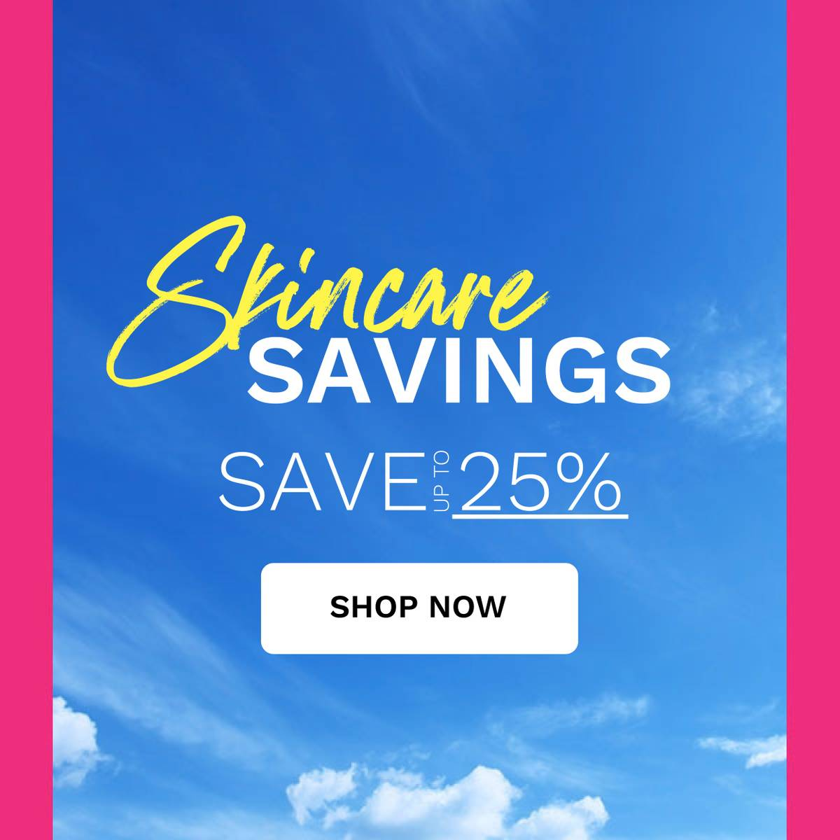 skincare savings banner
