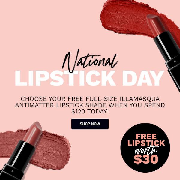 Free Lipstick when you spend $120