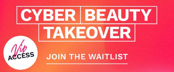 Sign up to join the waitlist for our Cyber Sale Event