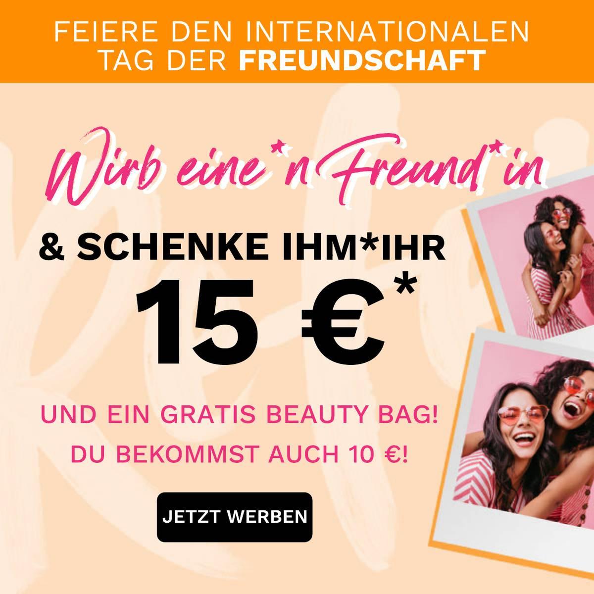 Wirb eine*n Freund*in und schenke ihm*ihr 15 €!