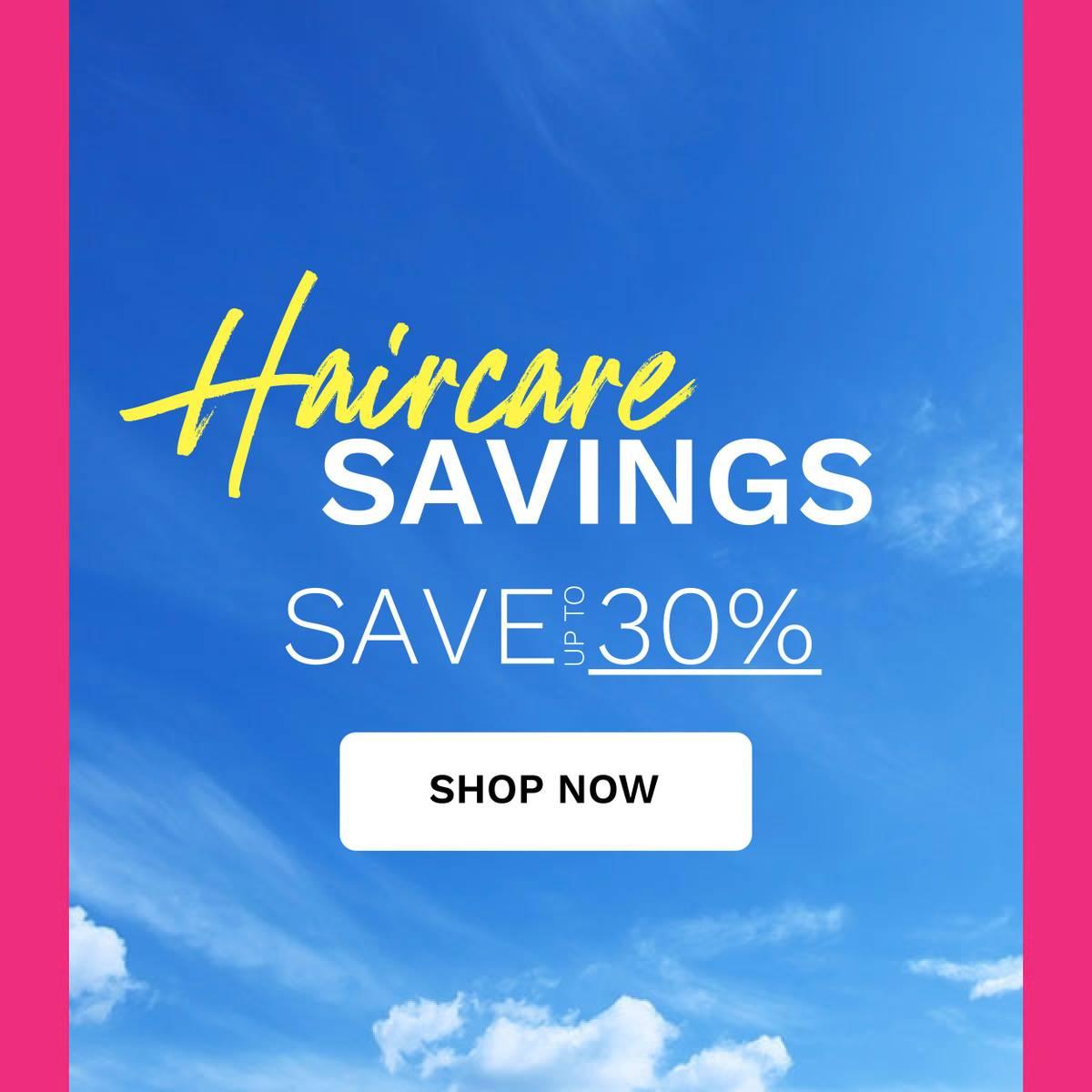 haircare savings - save up to 30%