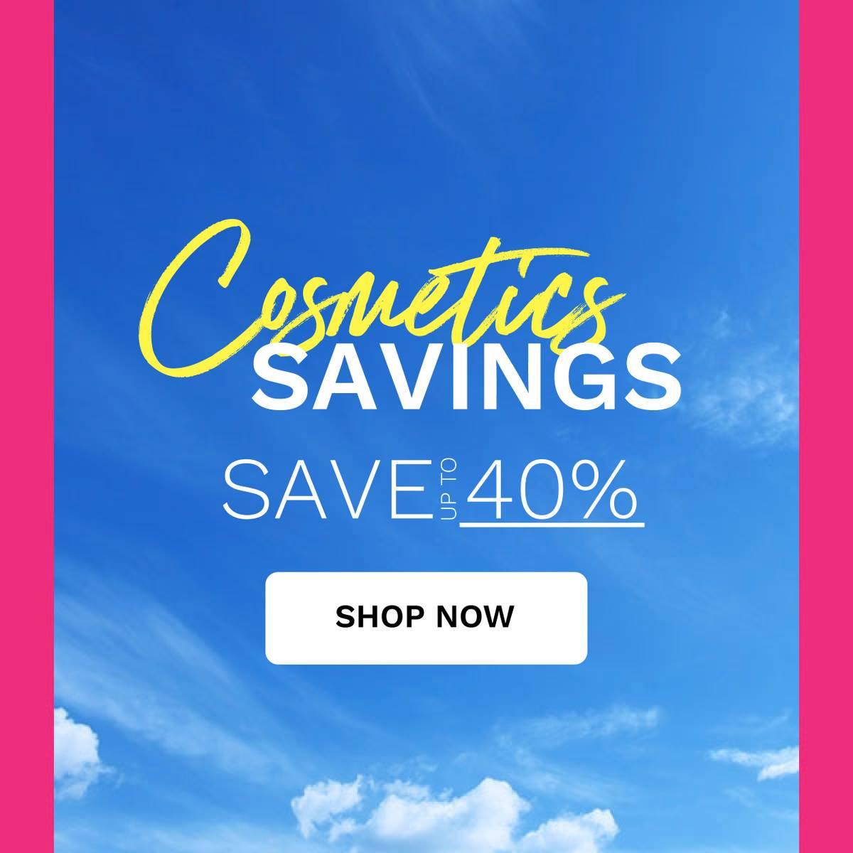 cosmetics savings - bank holiday