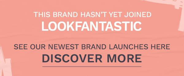 This brand hasn't joined LOOKFANTASTIC yet! See our newest brand launches here.