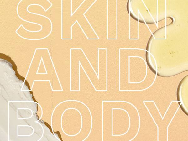 Skin and Body - Hasta -0%