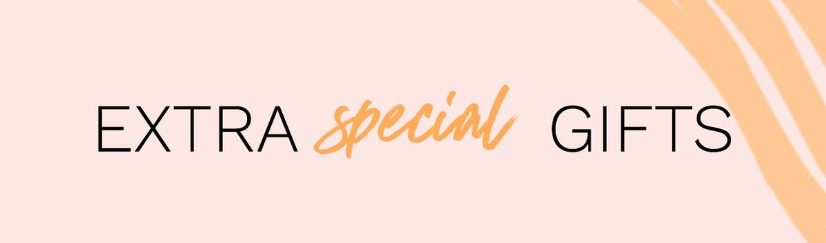 Extra Special Gifts - Mother's Day